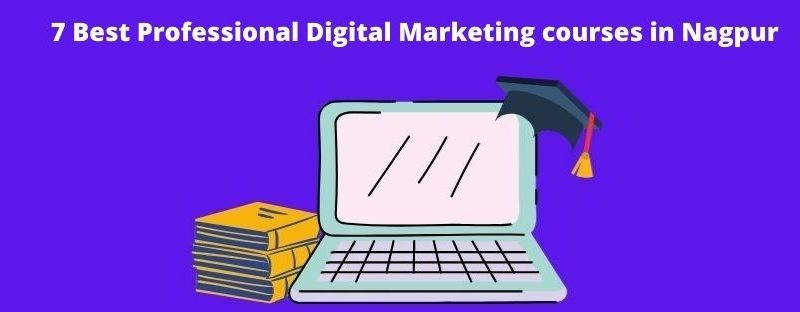 List of the best digital marketing courses in Nagpur