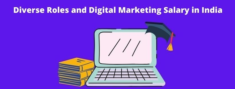 This image lists the digital marketing salary in India